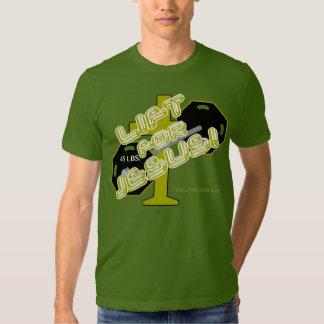 Lift For Jesus T-Shirt