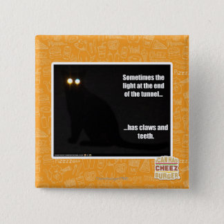 Light at the End of the Tunnel 15 Cm Square Badge