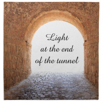 Light at the end of the tunnel napkin