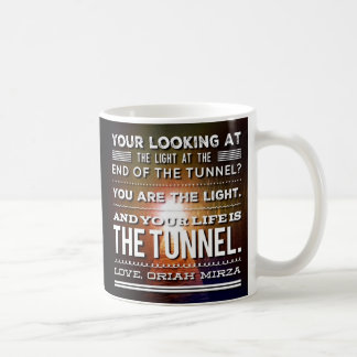Light at the end of the tunnel quote coffee mug