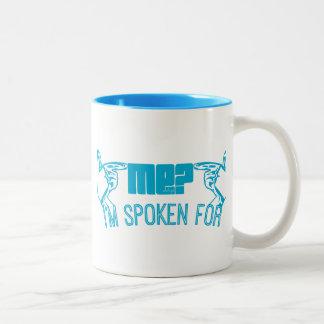 light blue - who ME? I'M SPOKEN FOR. Coffee Mug