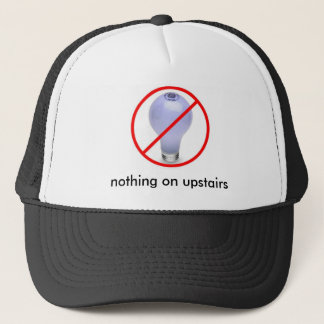 light-bulb, nothing on upstairs trucker hat