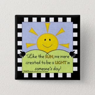 Light in Someone's Day-Sunshine 15 Cm Square Badge