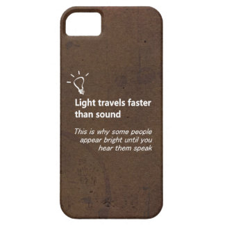 Light Travels Faster Brown Grunge iPhone Case iPhone 5 Case