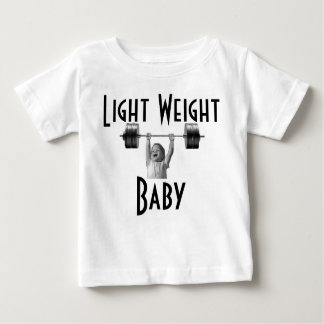 LIGHT WEIGHT BABY BABY T-Shirt