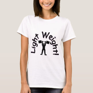 light weight products T-Shirt