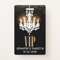 Lighted Chandelier Sweet 16 Party VIP Badge