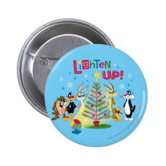 Lighten Up 6 Cm Round Badge