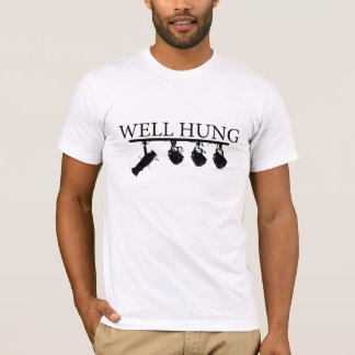 Lighting Engineer Tech - Well Hung T-Shirt