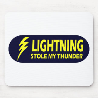 Lightning Stole My Thunder Mouse Mat