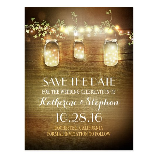 lights & mason jars rustic SAVE THE DATE