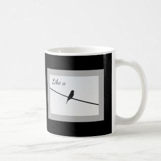 Like a Bird on a Wire Coffee Mug