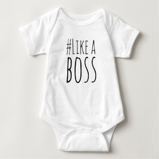 # Like A Boss Baby Bodysuit