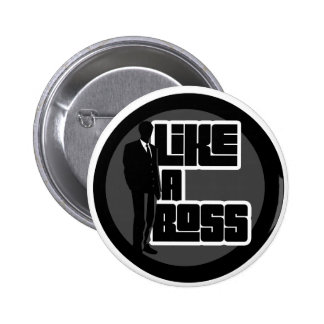 Like a Boss 6 Cm Round Badge
