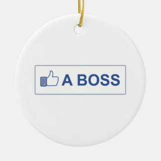 LIKE A BOSS CHRISTMAS ORNAMENT