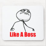 Like a Boss Mouse Pad