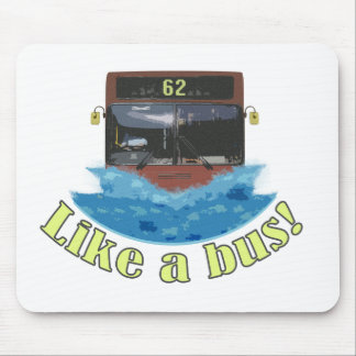 Like a bus 62 mouse pads