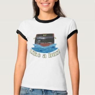 Like a bus 62 T-Shirt