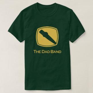Like a Dad Band Tee Shirts