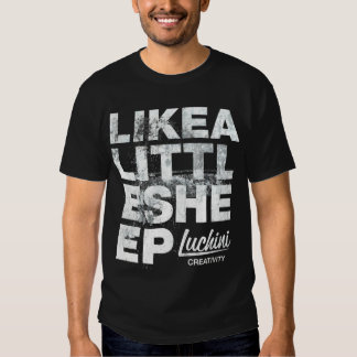 Like a Little Sheep T-shirt
