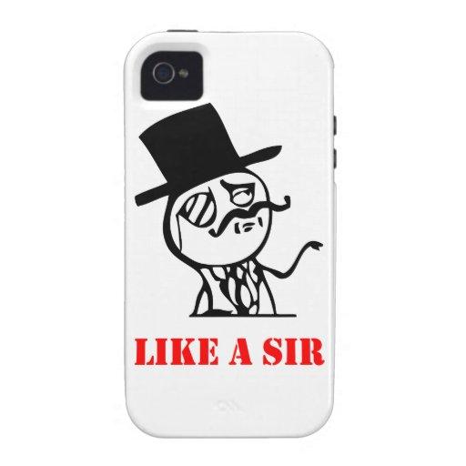 Like a sir - meme Case-Mate iPhone 4 case