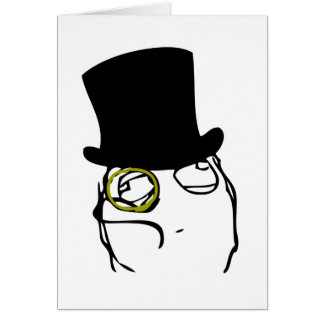 Like a Sir Rage Face Meme Greeting Card