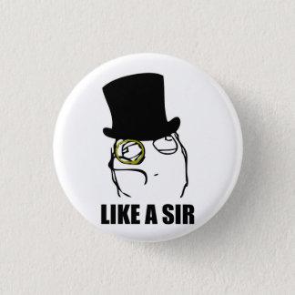 Like a Sir Rage Face Monocle Meme 3 Cm Round Badge