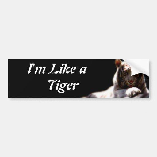 Like A Tiger Bumper Stickers