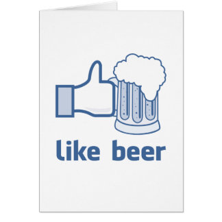 Like Beer Card