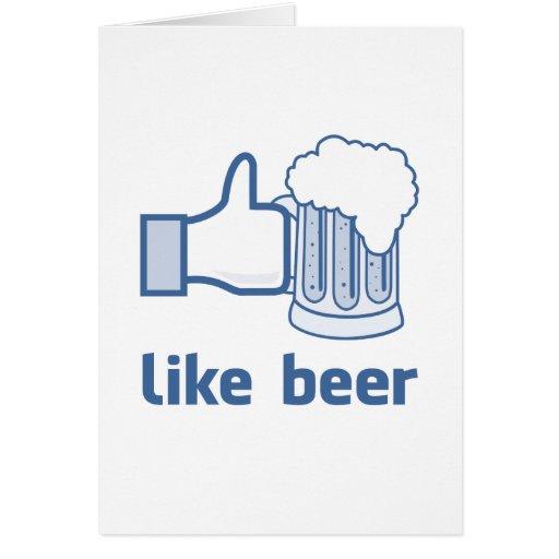 Like Beer Greeting Card
