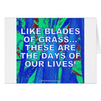 LIKE BLADES OF GRASS GREETING CARD