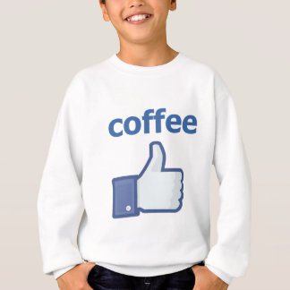 LIKE coffee Sweatshirt