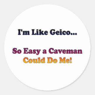 Like Geico... Classic Round Sticker