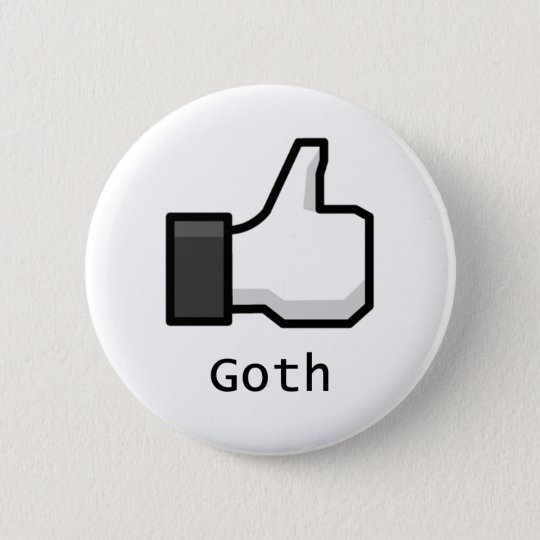 Like Goth 6 Cm Round Badge