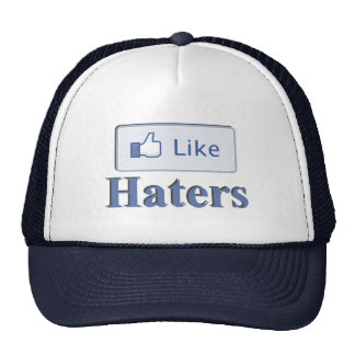 Like Haters Hat