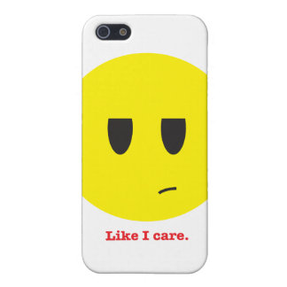 Like I care. iPhone 5/5S Covers