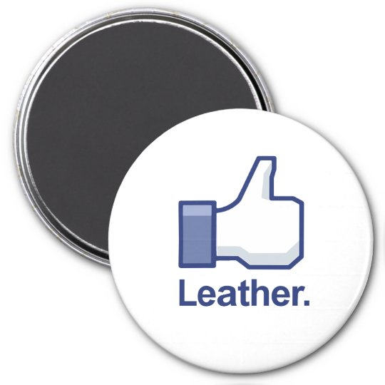 Like Leather Magnet