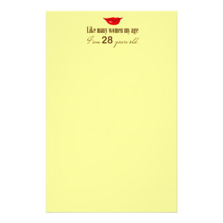 Like Most Women My Age - I am 28 Years Old Stationery