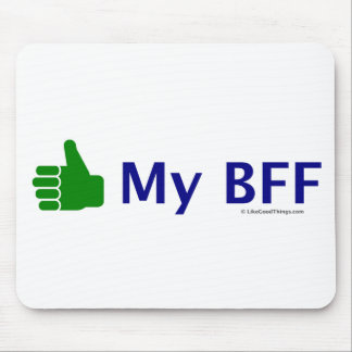 Like My BFF!! Mouse Pad