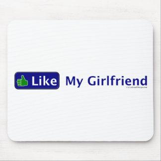Like My Girlfriend Mouse Mat