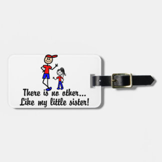 Like My Little Sister Luggage Tag