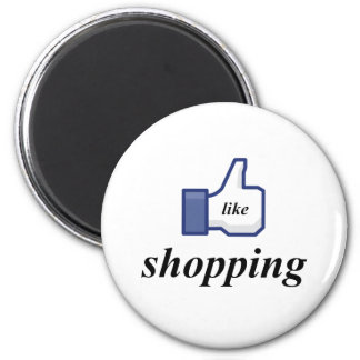 LIKE SHOPPING 6 CM ROUND MAGNET