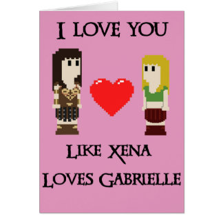 Like Xena and Gabrielle Card