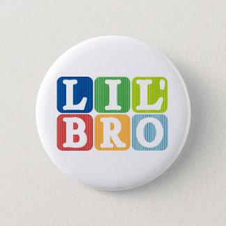 Lil bro 6 cm round badge