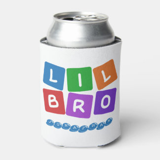 Lil Bro custom name can cooler