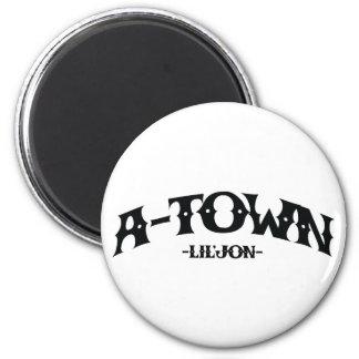 """Lil Jon """"A-Town"""" Magnet"""