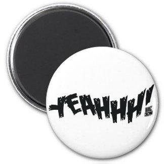 "Lil Jon ""Yeeeah!"" Black Magnets"