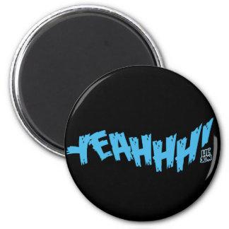 "Lil Jon ""Yeeeah!"" Blue Fridge Magnet"
