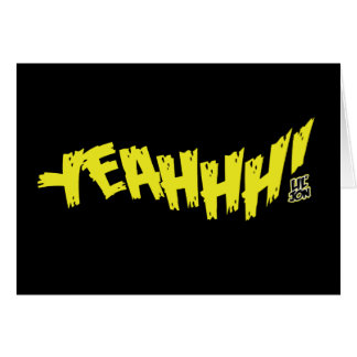 "Lil Jon ""Yeeeah!"" Yellow Greeting Card"