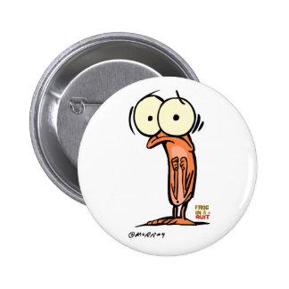 Lil Maggot Button